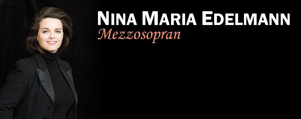 Nina Maria Edelmann - Mezzosopran